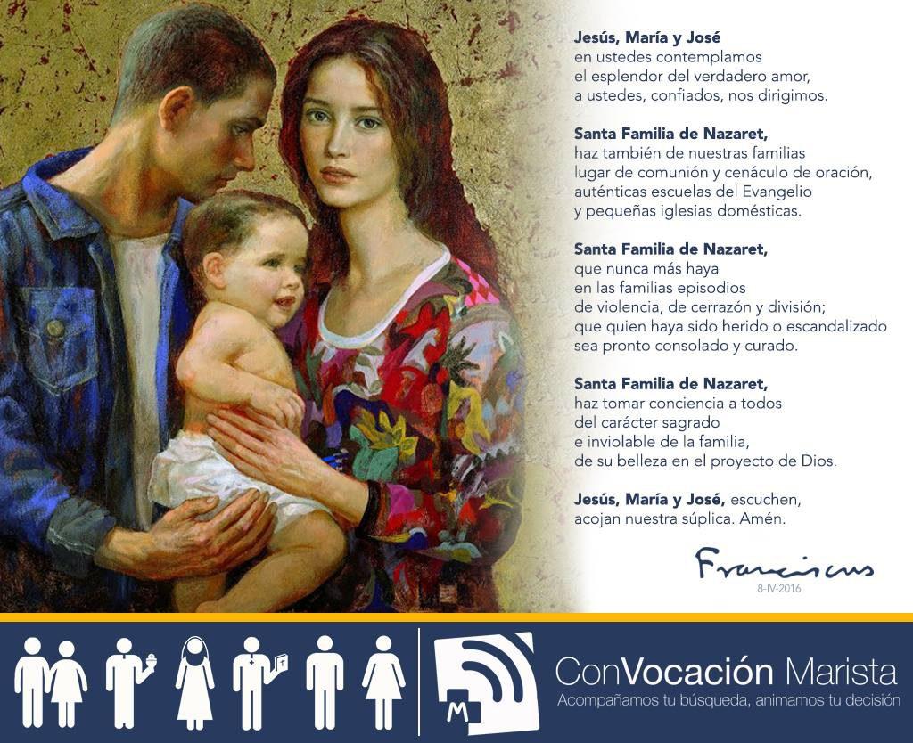 Oración a la Sagrada Familia compuesta por S. S. Francisco el 08/04/16.